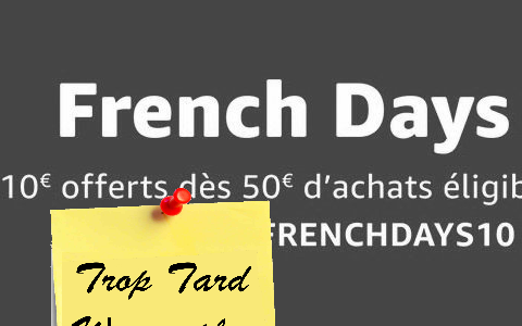 Amazon FRENCH DAYS, 10€ offerts pour 50€ d'achat