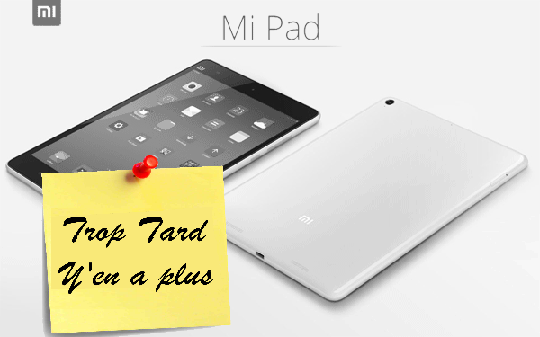 La super tablette Xiaomi MIPAD (version 1), Tegra K1 (...)