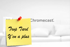 Deal expiré Google Chromecast 3, streaming Netflix, Molotov, (...)